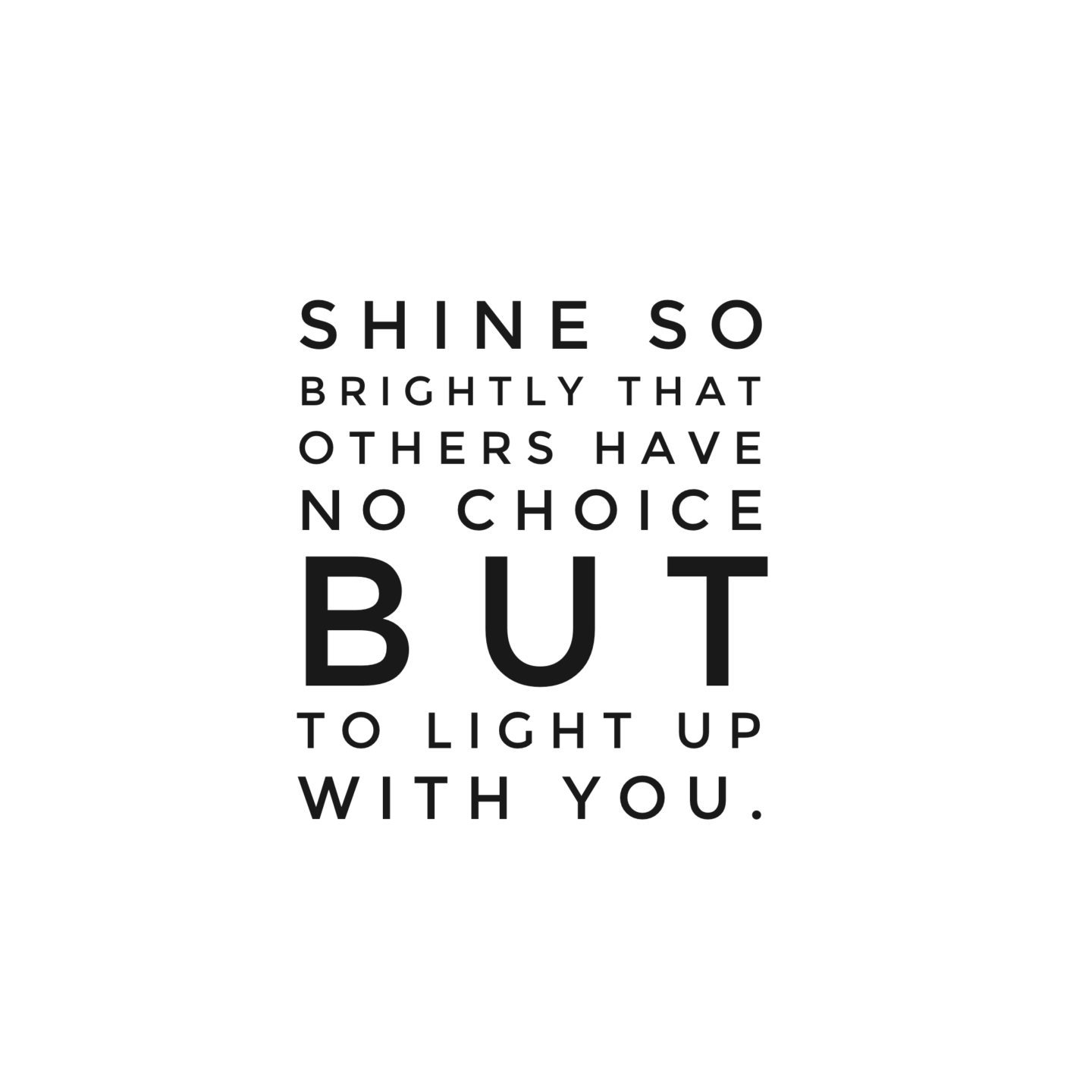 Light Up The World; Motivation Monday