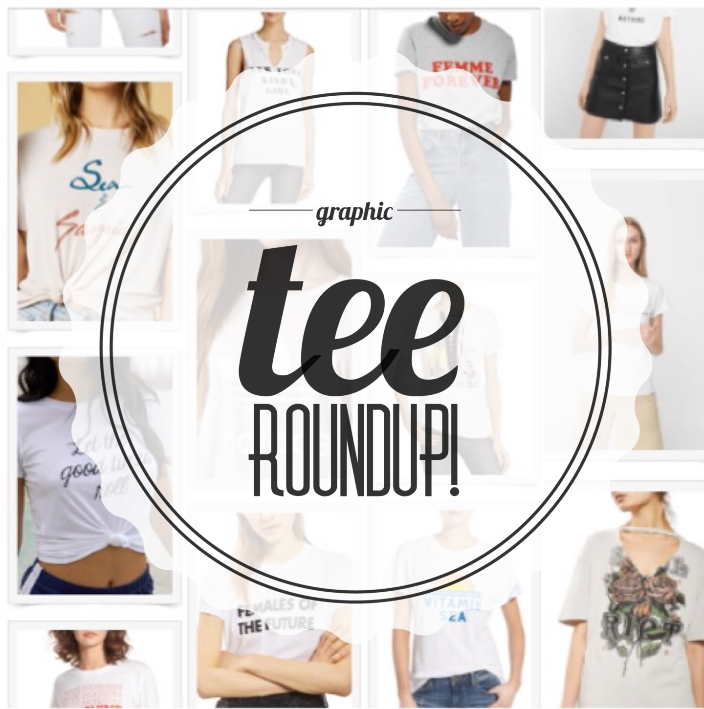 Graphic Tee Roundup to Satisfy all Summer Styles
